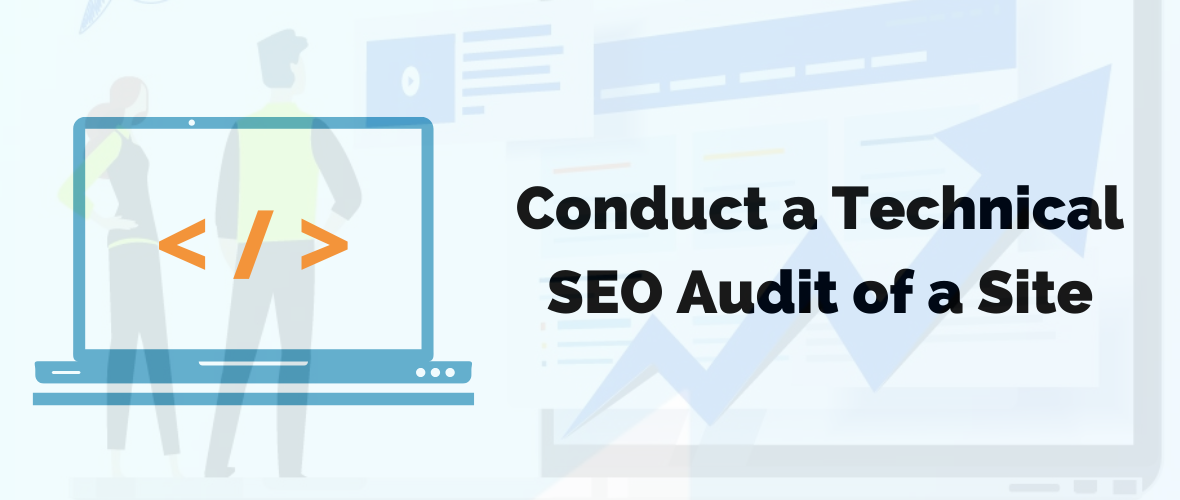 Conduct a Technical SEO Audit of a Website in 9 Easy Steps